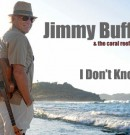 Jimmy Buffett Tour Dates and Tips 2017